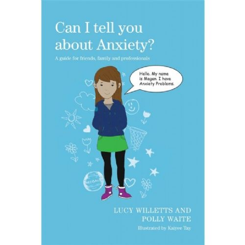 Can I Tell You About Anxiety?